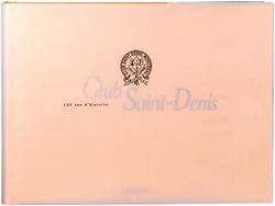Le Club Saint-Denis, 125 ans d'histoire